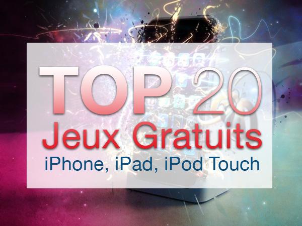 jeux gratuis iphone ipad - 20 Jeux Gratuits iPhone, iPod Touch, iPad (excellents)