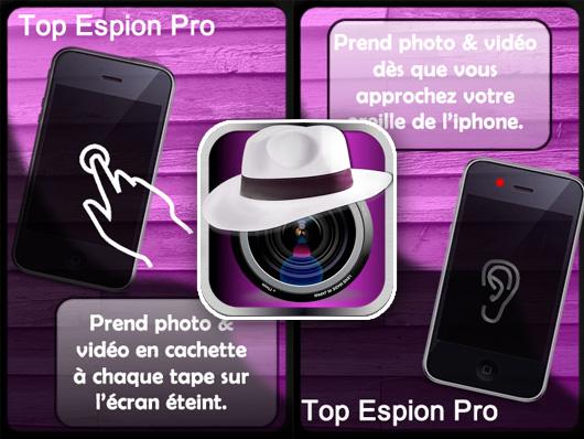 Top Espion Pro iPhone - Top Espion Pro iPhone : Filmer et Photographier en Cachette (gratuit)