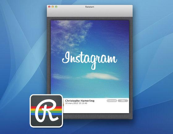 1 Ratatam Mac OSX - Ratatam Mac OSX : Tout Instagram et ses Photos sur le Bureau (gratuit)