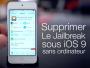 supprimer-jailbreak-ios9-sans-mac-pc