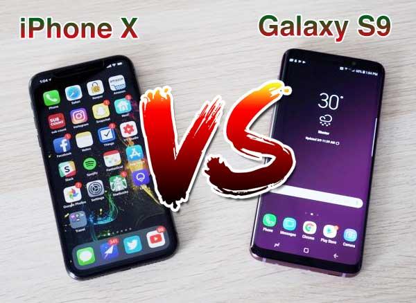 Galaxy S9 vs iPhone X Comparatif