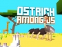 Jeu Ostrich Among Us iPhone iPad